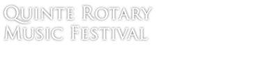 quinte rotary music festival text